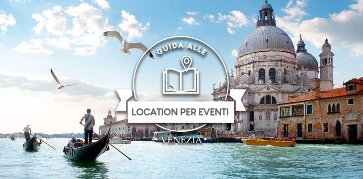 location per eventi a Venezia