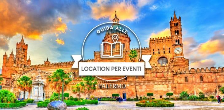 Guida alle location per eventi a Palermo