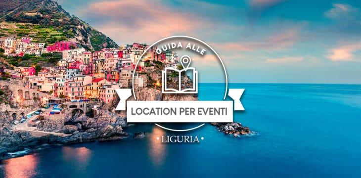 Guida alle Location per eventi in Liguria