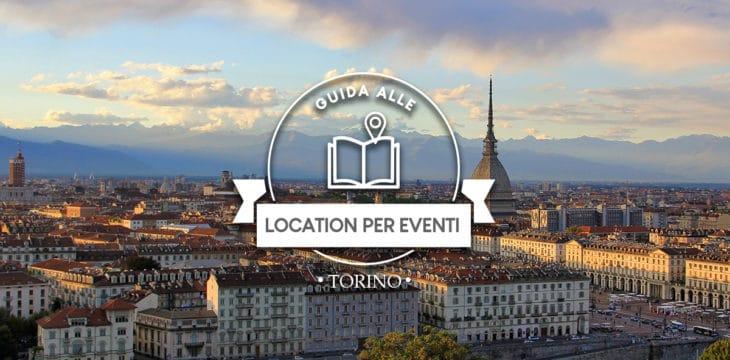 Location per eventi a Torino