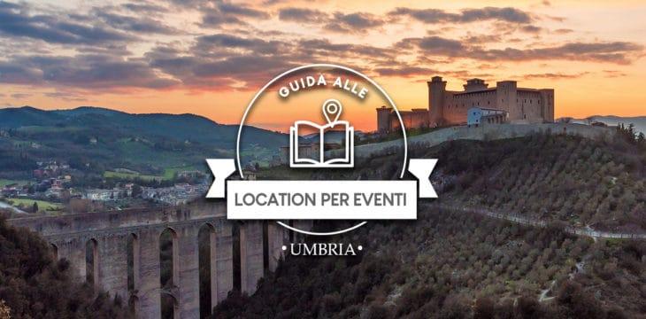Guida alle Location per eventi in Umbria