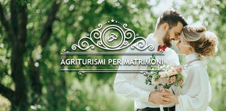Agriturismi per matrimoni