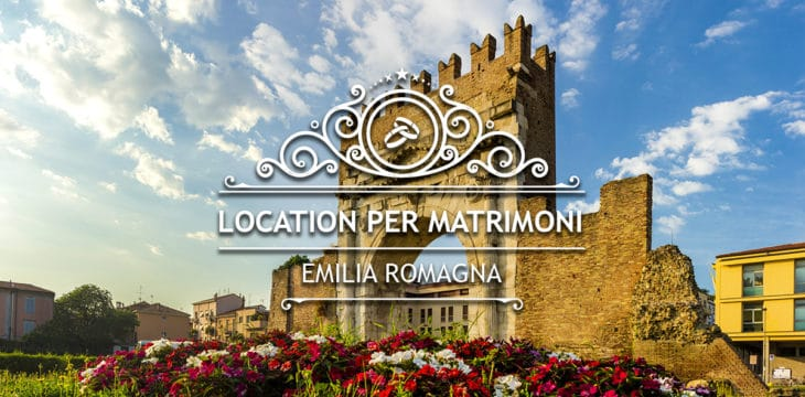 Location per matrimoni in Emilia Romagna