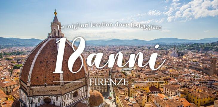 Diciottesimo A Firenze I Locali Dove Festeggiare