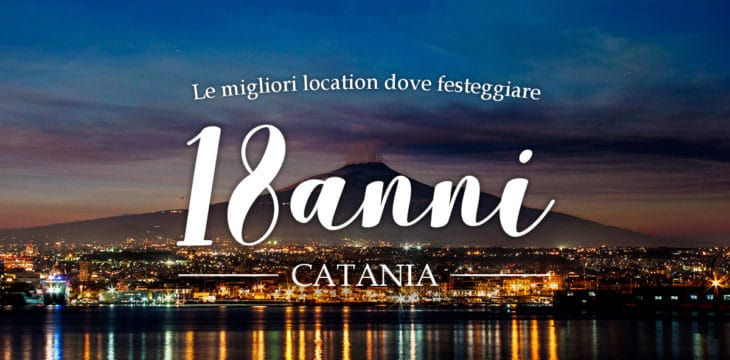18 Anni Catania