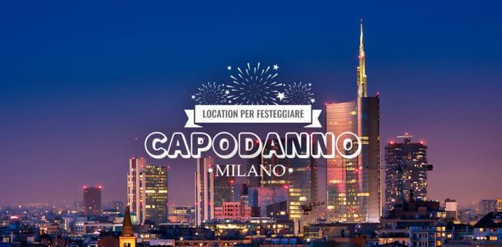 Capodanno a Milano: Locali e Ristoranti dove festeggiare