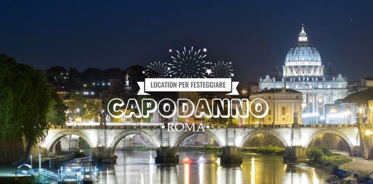 Capodanno a Roma: i migliori locali per festeggiare