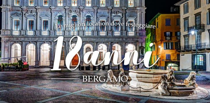 18 Anni Bergamo
