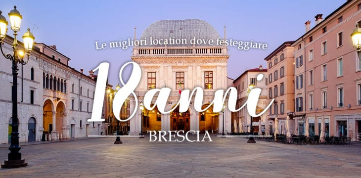 Diciottesimo a Brescia