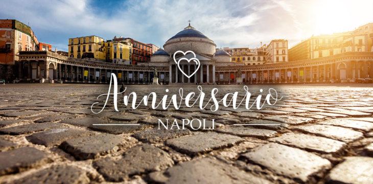 anniversario a Napoli: dove festeggiare