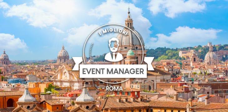 I migliori Event Manager a Roma