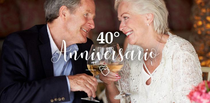 Frasi Anniversario Di Matrimonio 40 Anni.40 Anni Di Matrimonio Ecco Alcune Proposte Originali