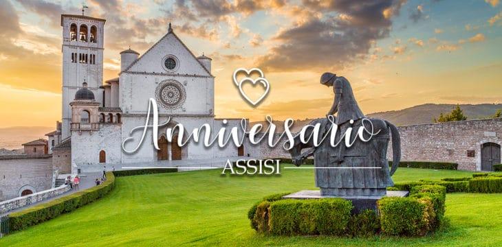 Anniversario ad Assisi