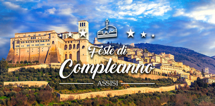 Compleanno a assisi