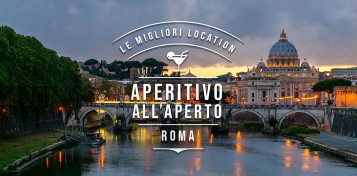 APERITIVO ALL'APERTO a Roma