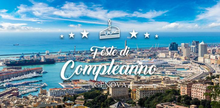 Dove festeggiare il compleanno a Genova