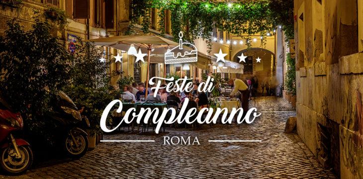 Locali per feste di compleanno a Roma