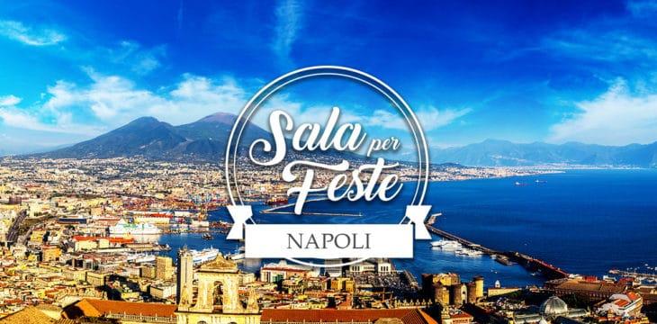 Sala per feste a Napoli