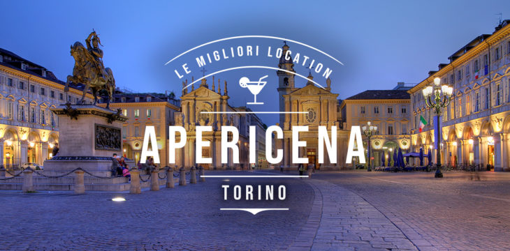 Apericena a Torino: i migliori locali
