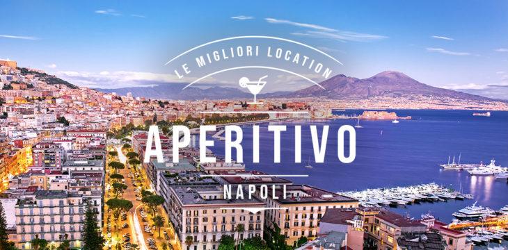 Locali per aperitivo a Napoli e dintorni