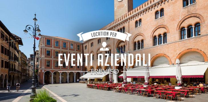 Location per eventi aziendali a Treviso
