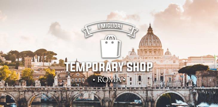 Temporary shop a Roma