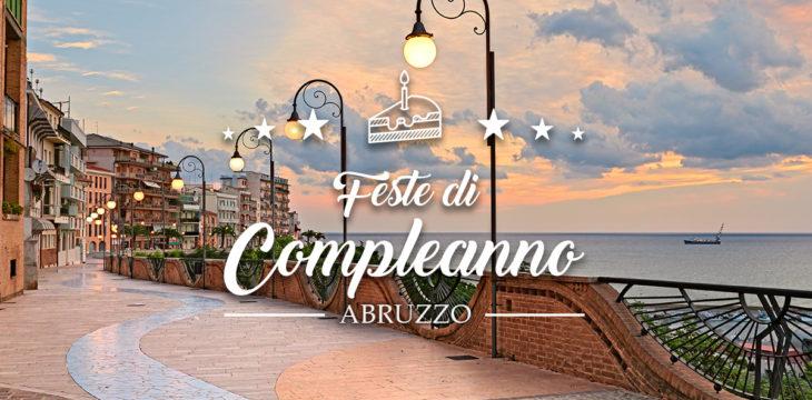 I migliori locali per feste di compleanno in Abruzzo
