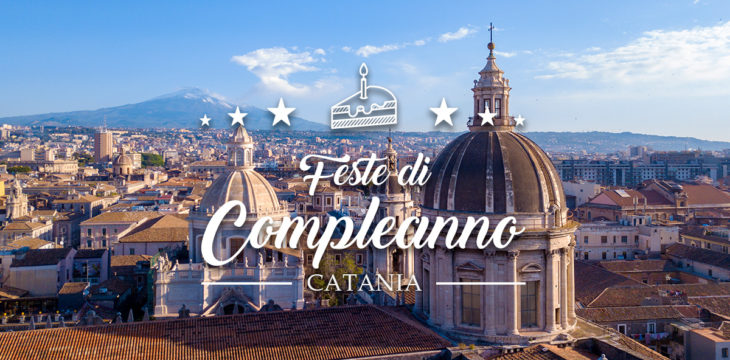 Location per feste di compleanno a Catania: le migliori 21