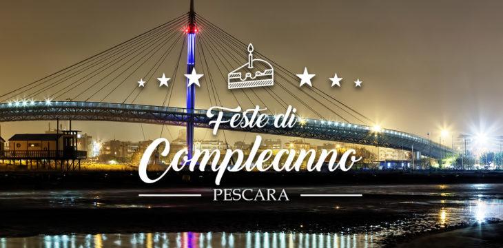 I migliori locali per feste di compleanno a Pescara