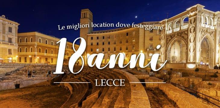 Location per feste di 18 anni a Lecce