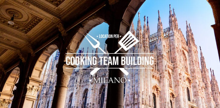 Cooking Team Building a Milano: dove farlo
