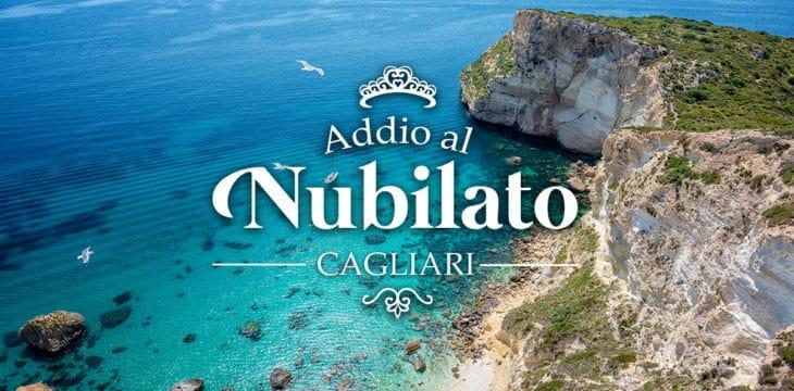 Addio al Nubilato a Cagliari