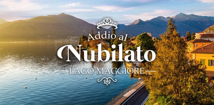 Addio al nubilato sul Lago Maggiore