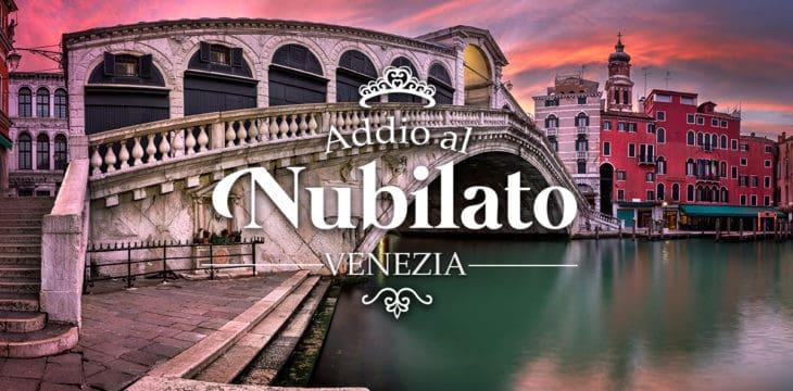 Addio al nubilato a Venezia