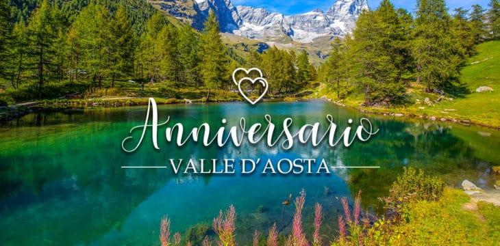 Anniversario in Valle d'Aosta