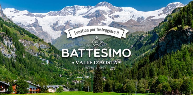 Battesimo in Valle d'Aosta