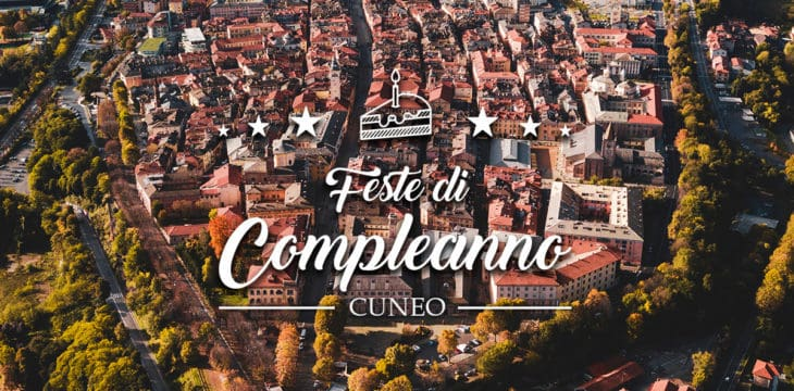 compleanno a cuneo