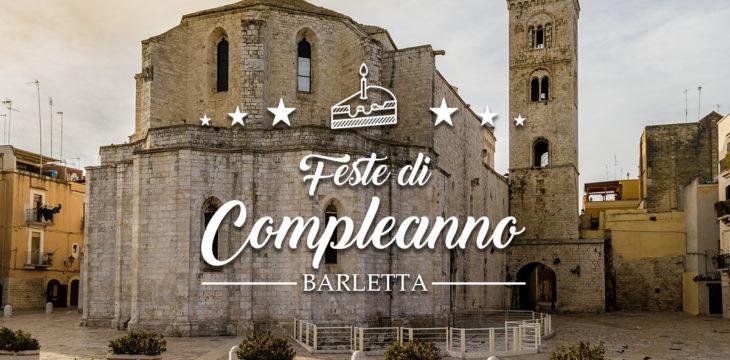 Compleanno a Barletta