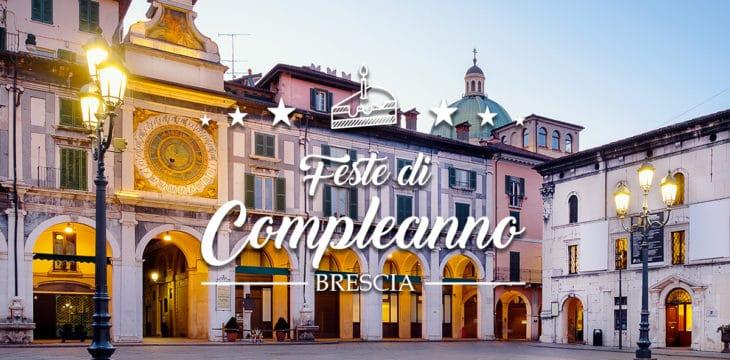 Compleanno a Brescia