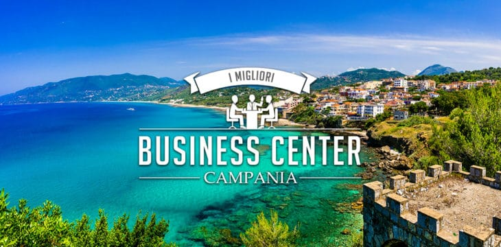 Business center in Campania