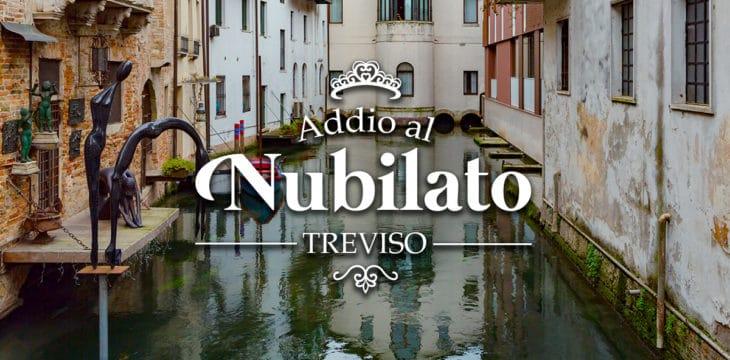 addio al nubilato a Treviso