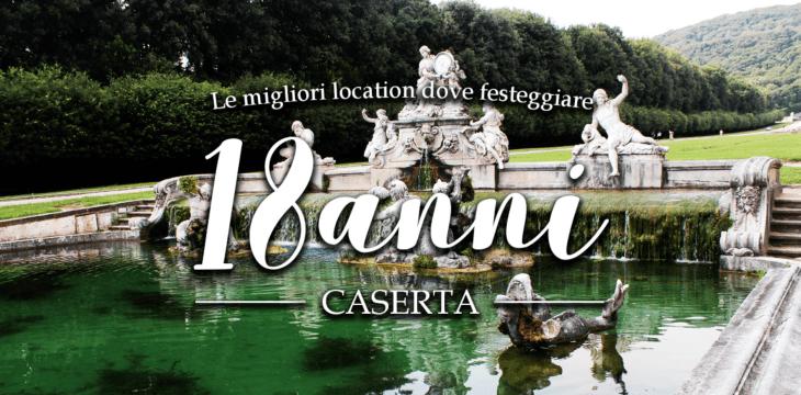 Festa dei 18 anni a Caserta