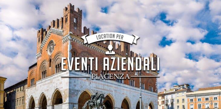 location per eventi aziendali Piacenza