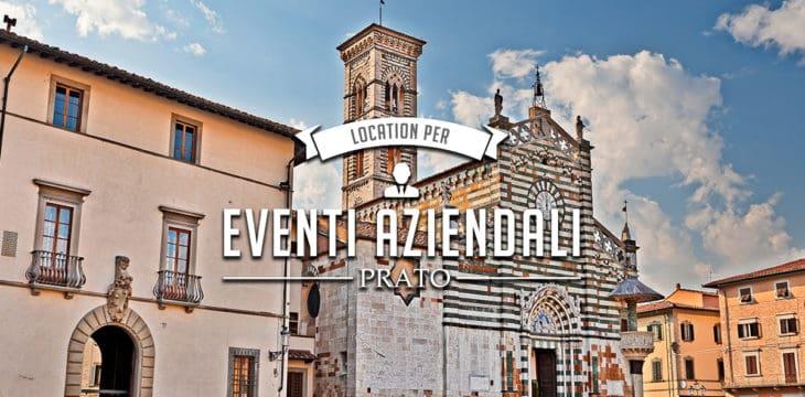 location per eventi aziendali prato