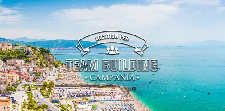 location per team building in Campania
