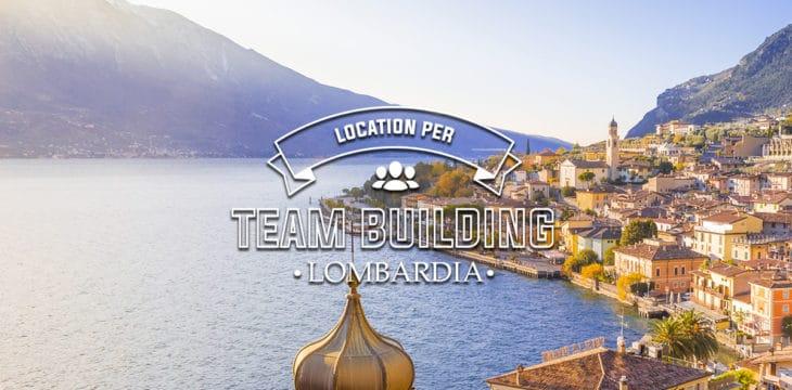 Le migliori location per Team Building in Lombardia