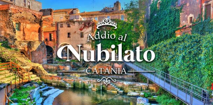Addio al nubilato Catania
