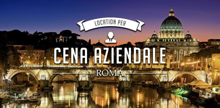 Cena aziendale a Roma