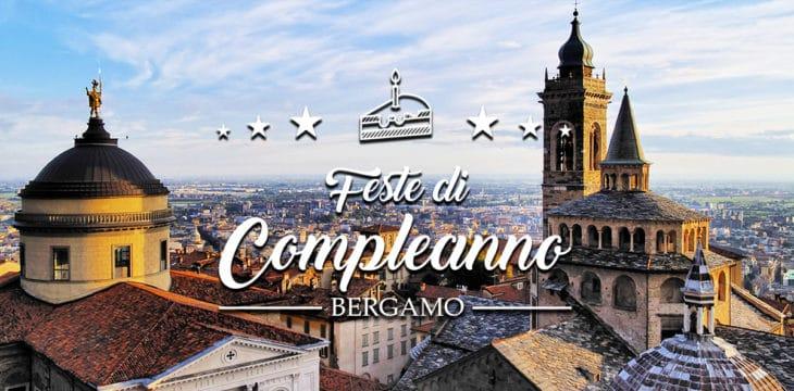 Compleanno a Bergamo