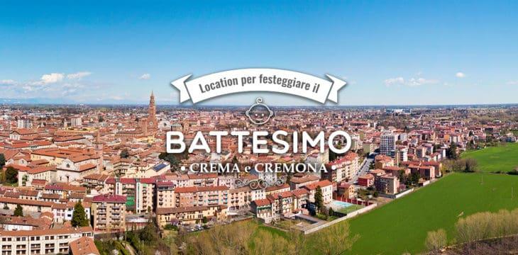Battesimo a Crema e Cremona